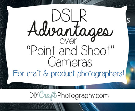 DSLR advantages over point and shoot cameras title