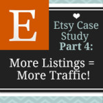 Etsy Listings: The Magic Number for More Traffic – Etsy Case Study: Part 4