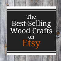 5 of the best selling wood crafts on etsy plus a tour of for Selling crafts online etsy