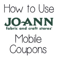 JoAnn Mobile Coupons – How to Use 'Em